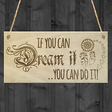 IF YOU CAN DREAM IT YOU CAN DO IT Motivational Hanging Sign Support Friend Gift