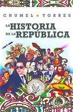 La Historia de La Republica/ The History of the Republic (Paperback or Softback)