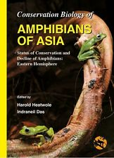 Conservation Biology of Amphibians of Asia - Harold Heatwole/Indraneil Das (eds)