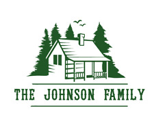 Personalized Cabin in the Woods - Vinyl Sticker / Decal #1061 - Made to Order