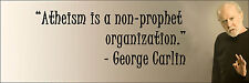 "George Carlin ""Atheism Is A Non "" Quote Poster Print 7""x21"" On Matte Canvas"