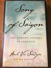 """ANH VU SAWYER signed BOOK 1st ed HC/DJ """"Song of Saigon"""" 2003 used excel cond COA"""