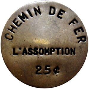 L'Assomption Quebec Canada Railroad Transportation Token 25 Cents