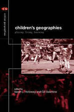 Children's Geographies (Critical Geographies)