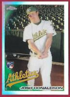JOSH DONALDSON RC 2010 TOPPS CHROME REFRACTOR #191 ATHLETICS