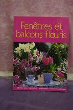 LIVRE FENÊTRE ET BALCON FLEURIS JARDINAGE JARDINIER FLEUR