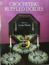 Dover Publications Crocheting Ruffled Doilies, 1982, 33 crocheted designs