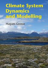 NEW Climate System Dynamics and Modelling by Hugues Goosse