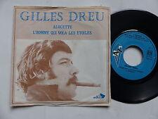 GILLES DREU Alouette / l homme qui vola les etoiles ( JUKE BOX ?? ) AZ 2006