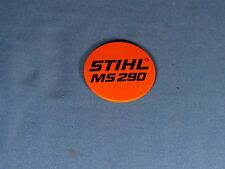 Stihl Chainsaw OEM MS290 Recoil Badge