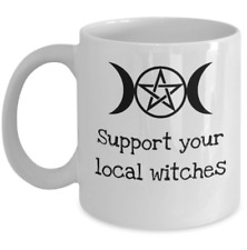 Funny Wicca pagan coffee mug - Support your local witches Goddess Halloween gift