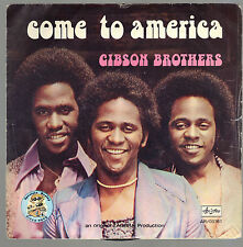 COME TO AMERICA vocal - instrumental # GIBSON BROTHERS