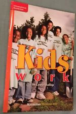 Kids Work by Laura Shallop - McGraw Hill