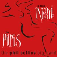The Phil Collins Big Band - A Hot Night IN Paris Nuovo CD