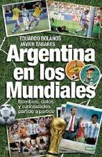 Argentina Team in SOCCER WORLD CUPS ARGENTINA EN LOS MUNDIALES Book 2014