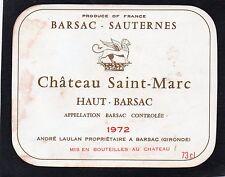 BARSAC SAUTERNES ETIQUETTE CHATEAU SAINT MARC 1972 RARE    §11/05/17§