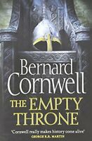 The Empty Throne (The Warrior Chronicles) By Bernard Cornwell
