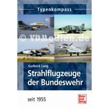 Lang: Typenkompass - Strahlflugzeuge der Bundeswehr seit 1955 Luftfahrt