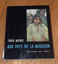 TIBOR MENDE - AUX PAYS DE LA MOUSSON - EDITIONS DU SEUIL 1954