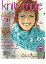 KNIT SIMPLE, HOLIDAY, 2011  ( YARN + LIFE + FUN )    ( 38 FUN-TASTIC PROJECTS )