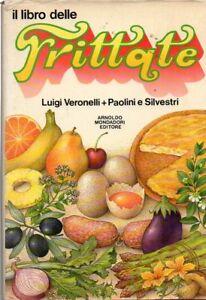 (Gastronomia) LUIGI VERONELLI + PAOLINI e SILVESTRI - IL LIBRO DELLE FRITTATE