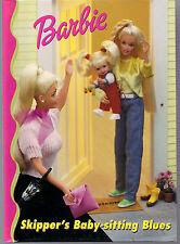 1998 - Barbie'S Children's Reading Book - Skipper's Baby-sitting Blues !
