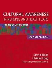 Cultural Awareness in Nursing and Health Care, Second Edition: An Introductory