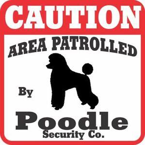 Poodle Caution Dog Sign