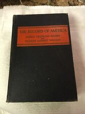 Antique vintage book-The Record of America-James T Adams & Charles G Vannest