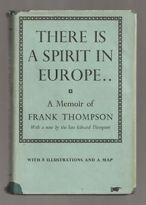 There is a Spirit in Europe...., Memoir of FRANK THOMPSON, World War 2, BULGARIA