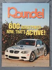 ROUNDEL BMW MAGAZINE 2009 MAY ACTIVE WERKE M5 M6 M3 E92 E90 E46 E30 E36 F13 E24