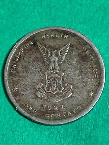 PHILIPPINES CULION LEPER COIN 1927 ONE CENTAVO TYPE I FIRST DIE KM-3 #600 scarce