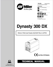 Miller Dynasty 300 Dx Effective With Kj232639 Thru La257921 Service Manual
