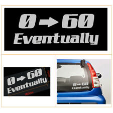 Auto Car Bumper/Trunk/Window Funny 0-60 Eventually JDM Vinyl Decal Sticker