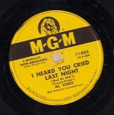 Al Vino on 78 rpm MGM 11805: I Heard You Cried Last Night/Ondine