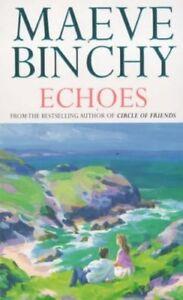 Echoes By Maeve Binchy. 9780099485315