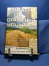 A Death On Diamond Mountain by Scott Carney 2015 Hardcover First Edition