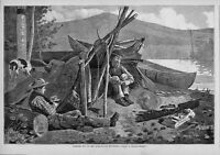 WINSLOW HOMER 1874 ANTIQUE ENGRAVING, CAMPING OUT IN THE ADIRONDACK MOUNTAINS