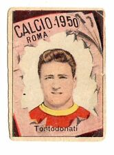 CALCIO FIGURINA  CALCIATORI   VAV  CAMPIONATO 1950   ROMA   TONTODONATI
