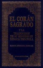 El Coran Sagrado y la Traduccion de su sentido en lengua espanola (Spanish Qur'a