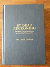 BY DEAD RECKONING William McIver WWII Signed with Inscription Cape Esperance