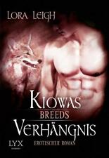 Breeds 07. Kiowas Verhängnis von Lora Leigh, UNGELESEN