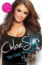 Chloe Sims - the Only Way is Up - My Story,Chloe Sims- 9781782194231