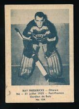 1952-53 Laval Dairy SUBSET #31 RAY FREDERICK -Goalie (Ottawa Senators) *Tough*