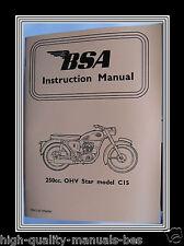 250 c.c. BSA C Model C15  O.H.V. OWNERS INSTRUCTION MANUAL BOOKLET
