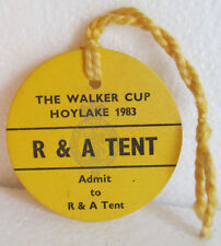 1983 WALKER CUP BADGE R & A TENT HOYLAKE  VERY LOW NUMBER GREAT CONDITION