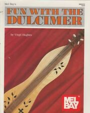 Mel Bay Fun With The Dulcimer Virgil Hughes Best Seller by Virgil Hughes