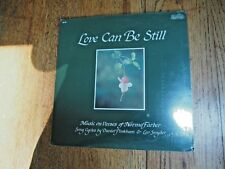Sealed LP-Love Can Be Still-Music on Verses of Norma Farber-Northeastern 201