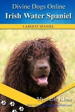 Irish Water Spaniel, Paperback by Klose, Mychelle, Like New Used, Free shippi.