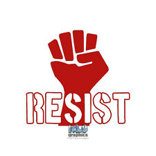 RESIST FIST  vinyl sticker for LAPTOP CAR TRUCK Dakota Pipeline REBEL Anti-Trump